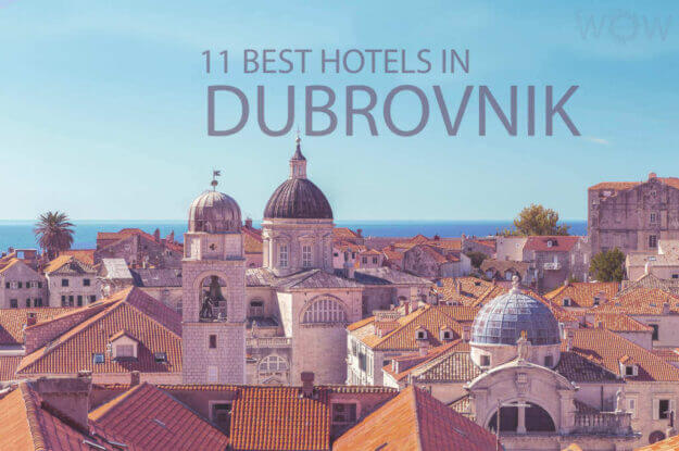11 Best Hotels in Dubrovnik
