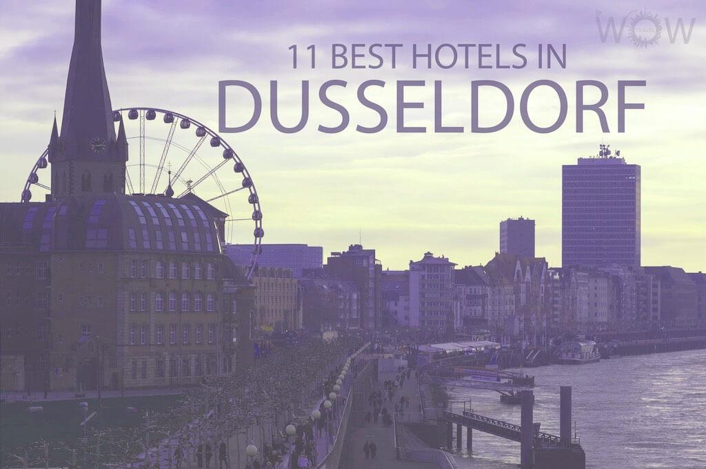 11 Best Hotels in Dusseldorf
