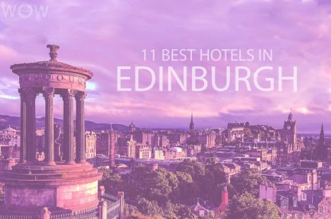11 Best Hotels in Edinburgh