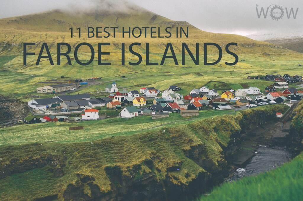 11 Best Hotels in Faroe Islands