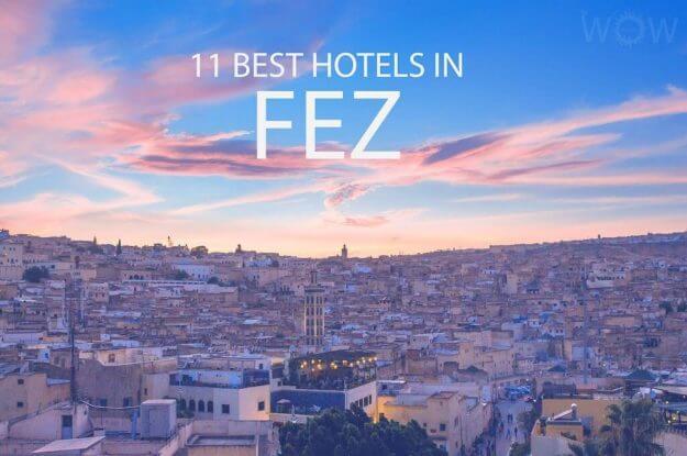 11 mejores hoteles en Fez