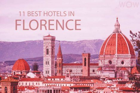 11 Best Hotels in Florence