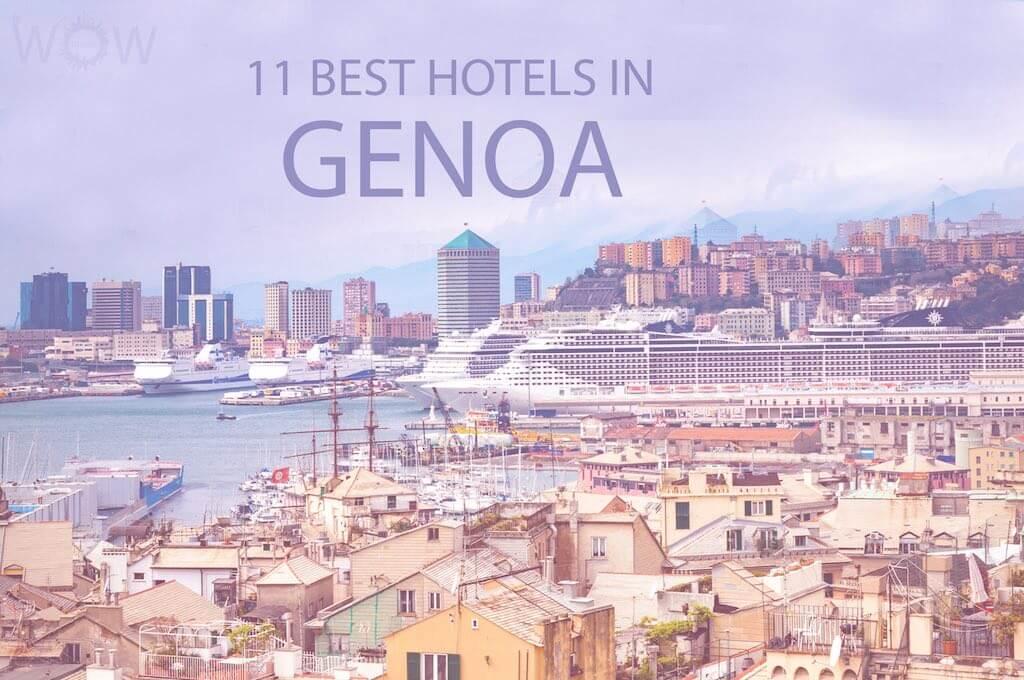 11 Best Hotels in Genoa