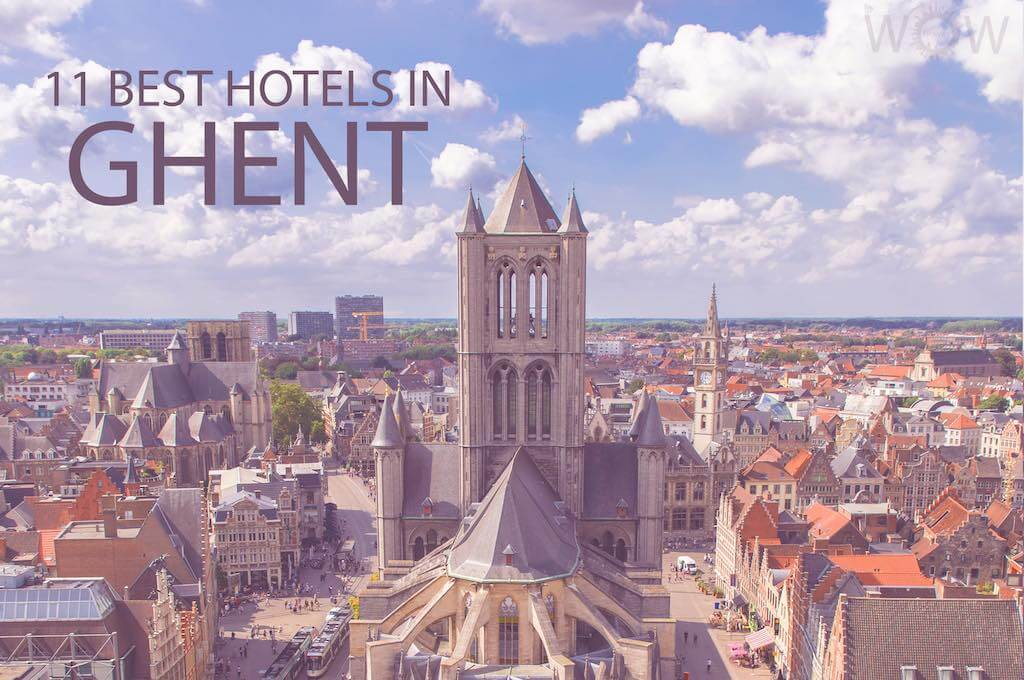 11 Best Hotels in Ghent