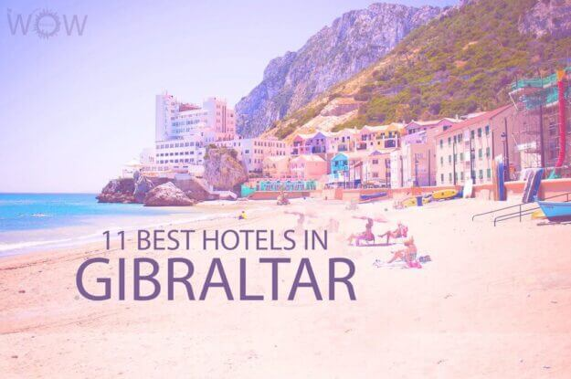 11 Best Hotels in Gibraltar