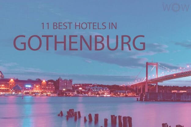 11 Best Hotels in Gothenburg, Sweden