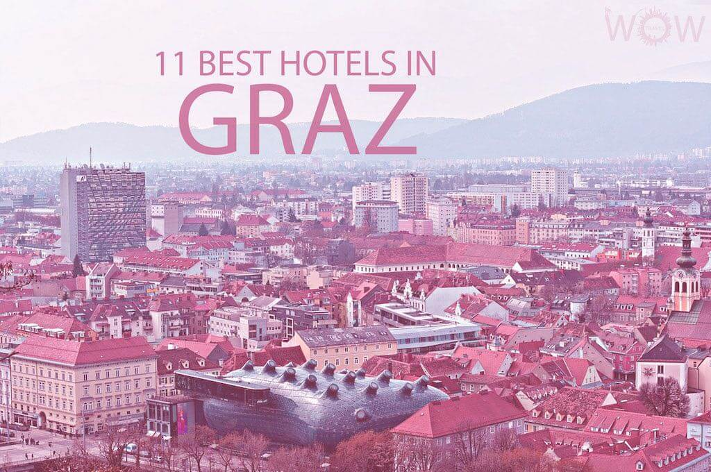 11 Best Hotels in Graz