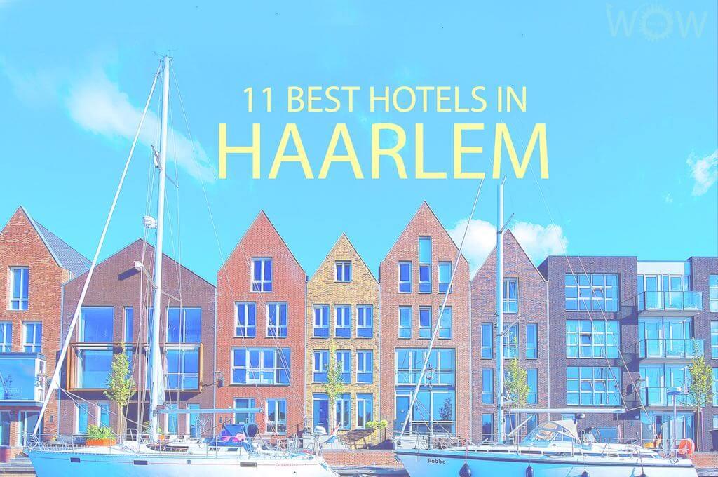 11 Best Hotels in Haarlem
