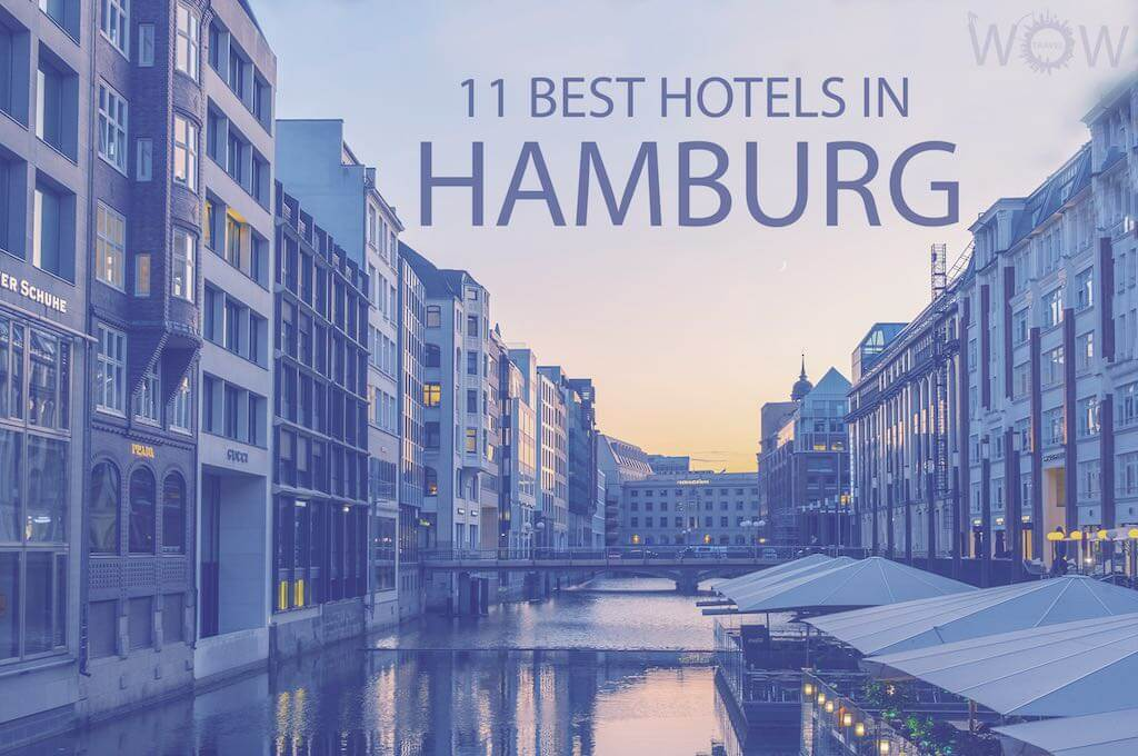 11 Best Hotels in Hamburg