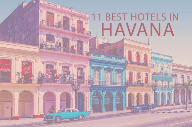 Los 11 Mejores Hoteles de La Habana, Cuba