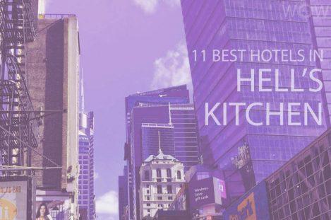 11 Best Hotels in Hell's Kitchen