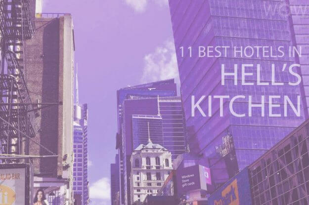 11 Best Hotels in Hell's Kitchen