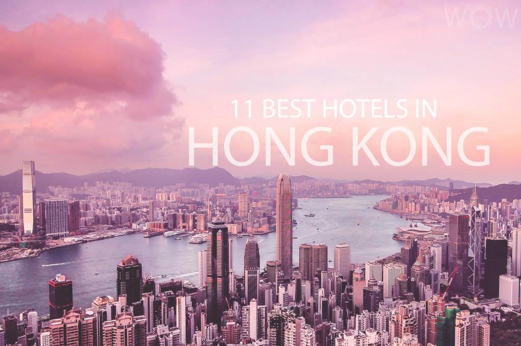 11 Best Hotels in Hong Kong