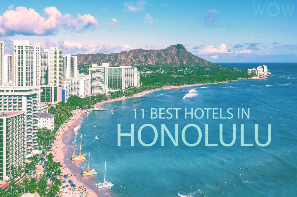 11 Best Hotels in Honolulu