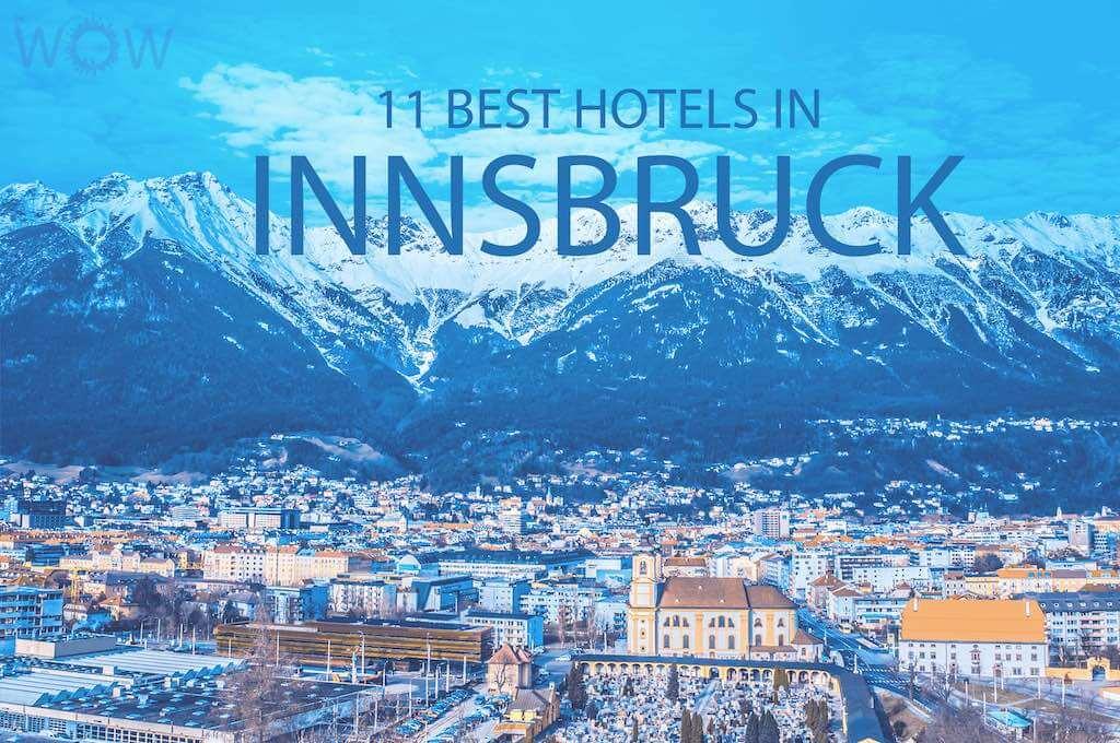 11 Best Hotels in Innsbruck