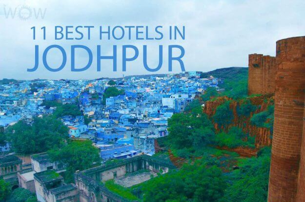 11 Best Hotels in Jodhpur