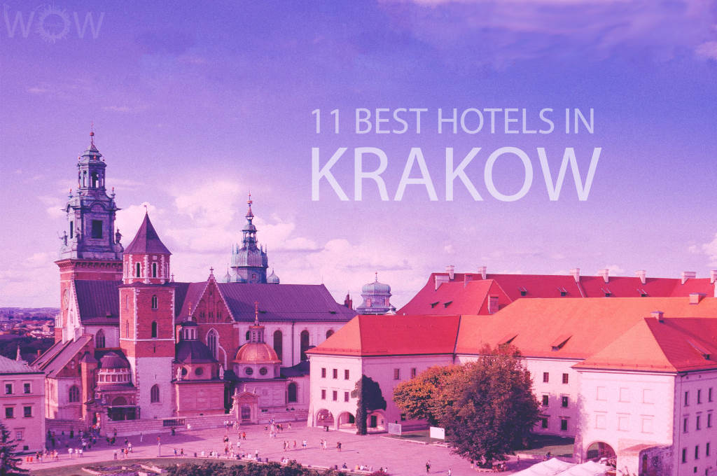 11 Best Hotels in Krakow