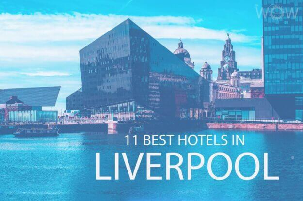 11 Best Hotels in Liverpool City Centre