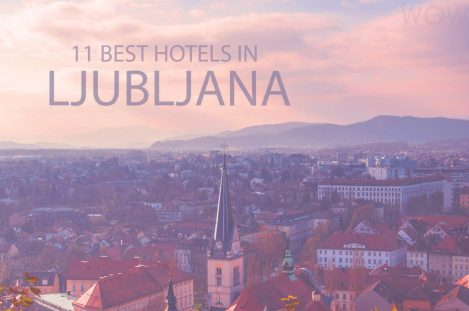 11 Best Hotels in Ljubljana