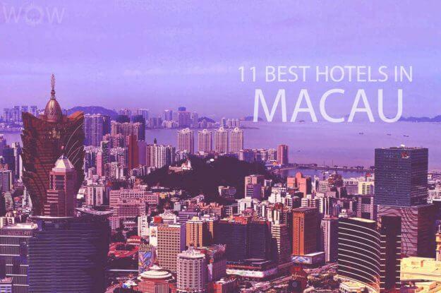 11 Best Hotels in Macau