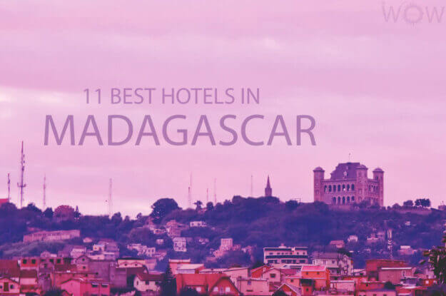 11 Best Hotels in Madagascar