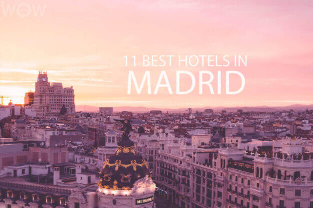 11 Best Hotels in Madrid