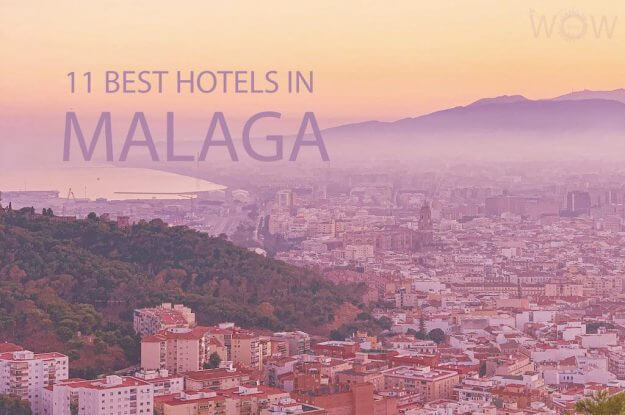 11 Best Hotels in Malaga