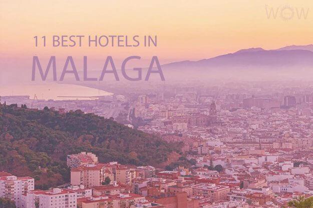 11 Best Hotels in Malaga