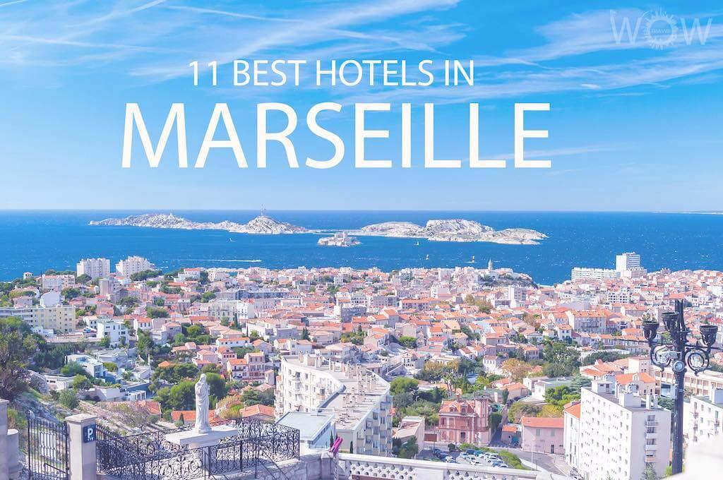 11 Best Hotels in Marseille