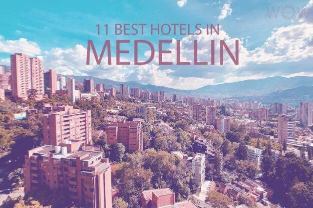 11 Best Hotels in Medellin