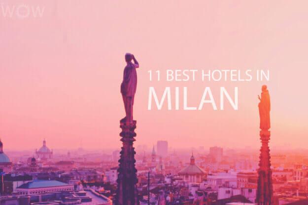 Los 11 Mejores Hoteles en Milán