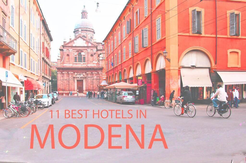 11 Best Hotels in Modena