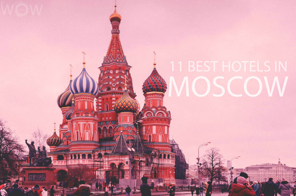 11 Best Hotels in Moscow