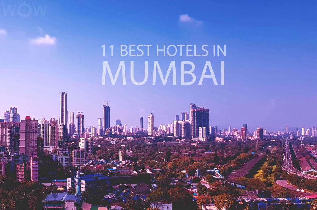 11 Best Hotels in Mumbai