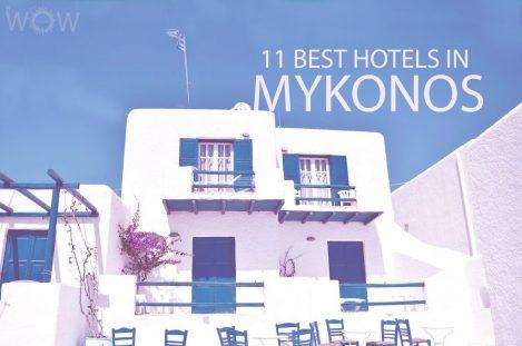 11 Best Hotels in Mykonos