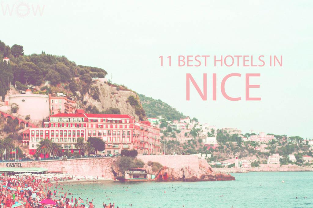 11 Best Hotels in Nice