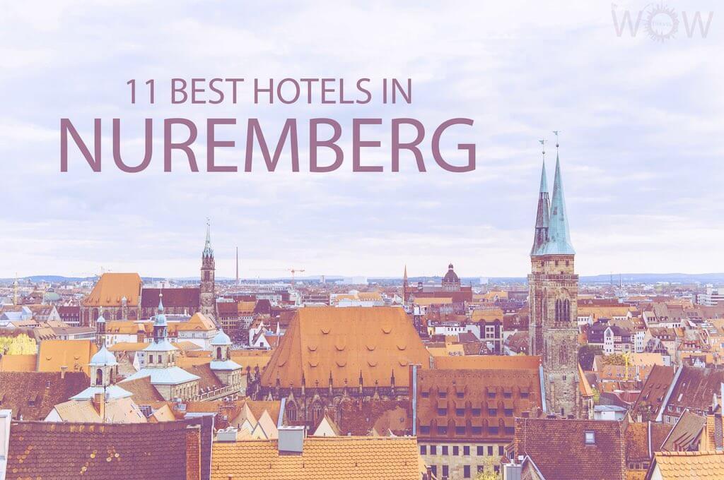 11 Best Hotels in Nuremberg