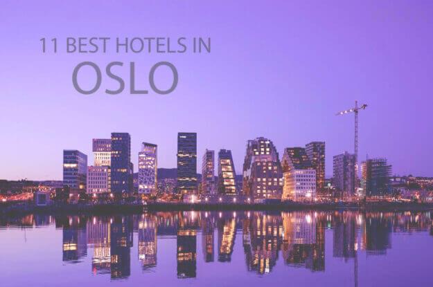 11 Best Hotels in Oslo