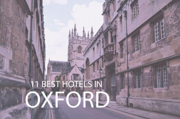 11 Best Hotels in Oxford, England