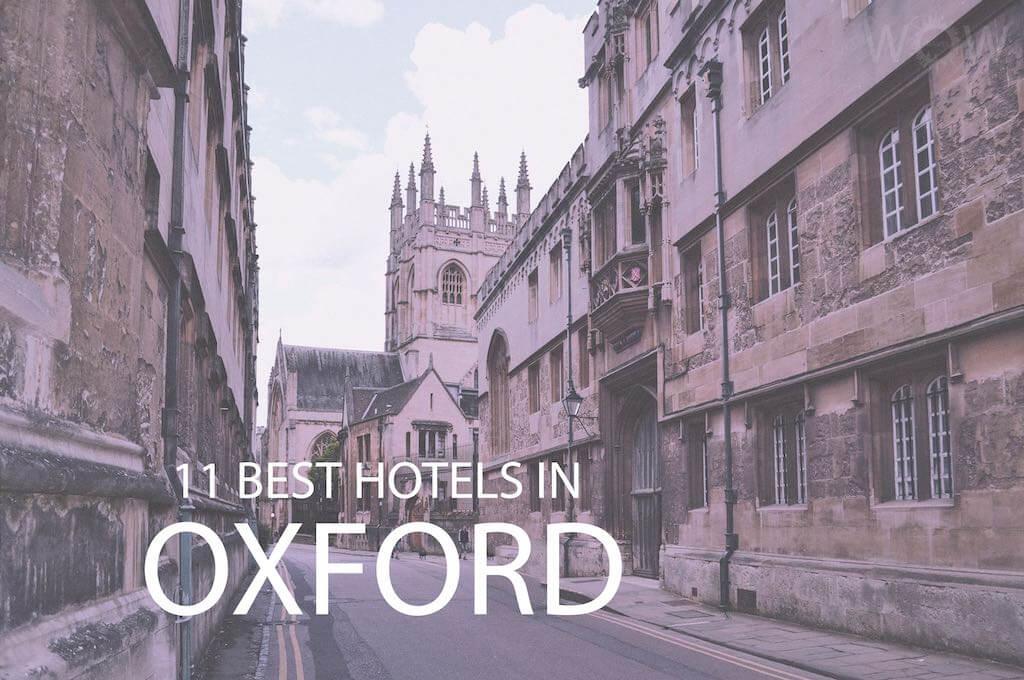Los 11 Mejores Hoteles En Oxford, Inglaterra