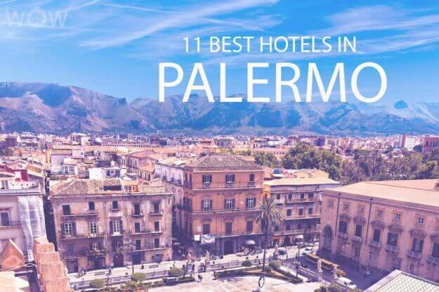 11 Best Hotels in Palermo