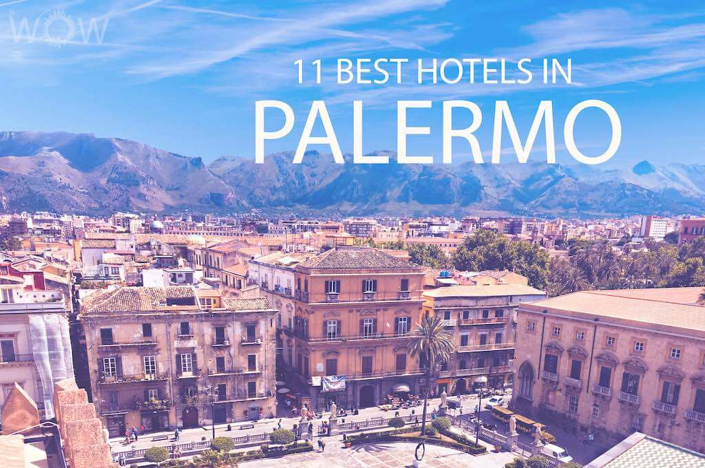 11 Best Hotels in Palermo