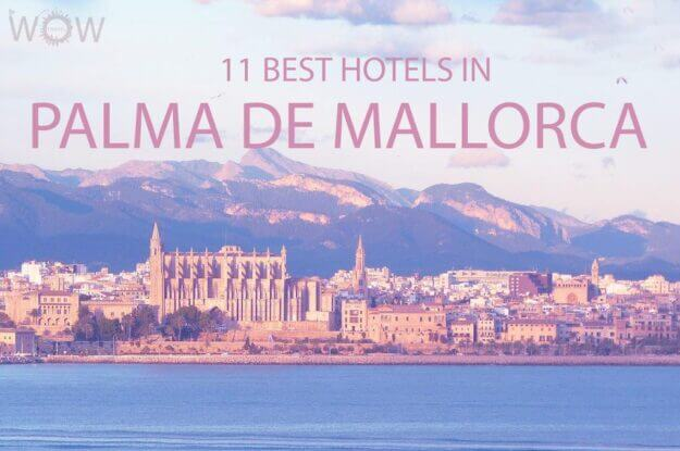 11 Best Hotels in Palma de Mallorca