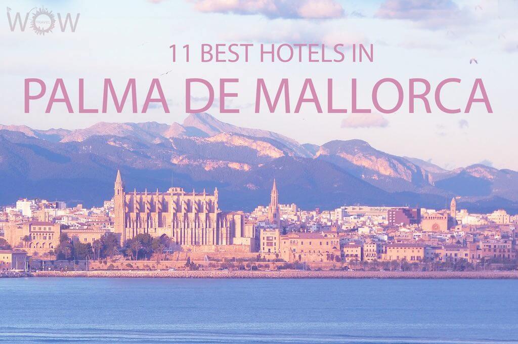 Los 11 Mejores Hoteles En Palma de Mallorca