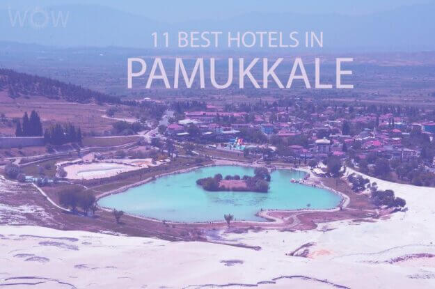 11 Best Hotels in Pamukkale, Turkey