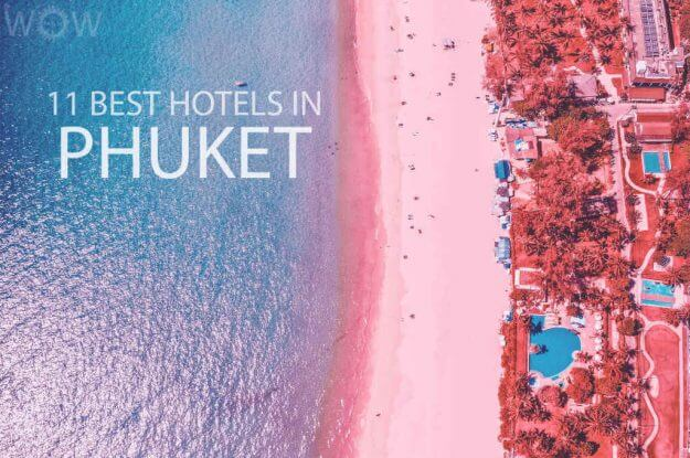 11 Best Hotels in Phuket