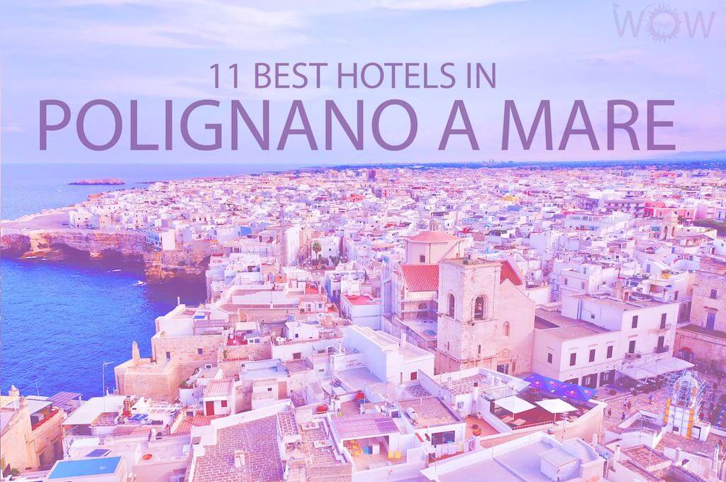 11 Best Hotels in Polignano A Mare