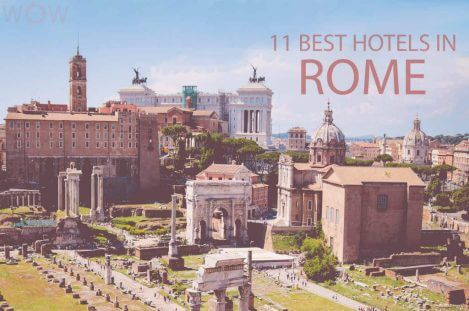 11 Best Hotels in Rome