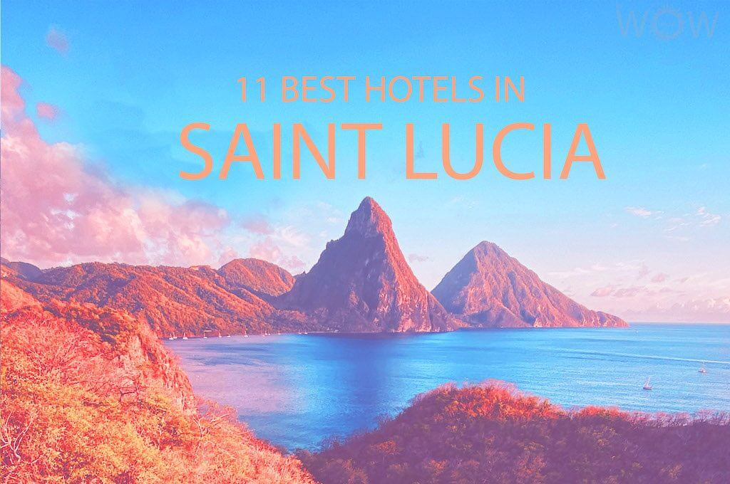 11 Best Hotels in Saint Lucia