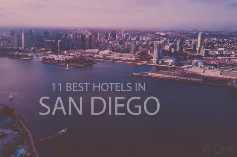 11 Best Hotels in San Diego